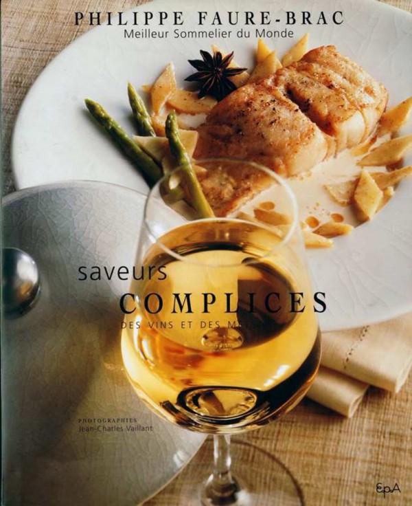 Alliance Loire val de Loire Vin prix Phillipe Faure Brac gastronomie livre saveurs complices recettes avis