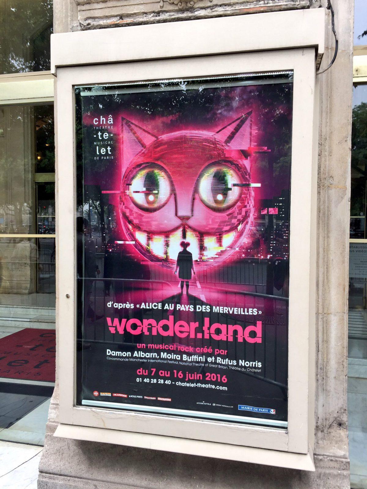 Wonder Land le musical rock de Damon Albarn Moira Buffini Rufus Norris au Théâtre du Châtelet Paris juin 2016 affiche du spectacle adapté d Alice au pays des merveilles photo UsofParis
