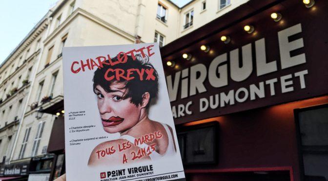 Charlotte CREYX intégralement drôle @ Le Point Virgule