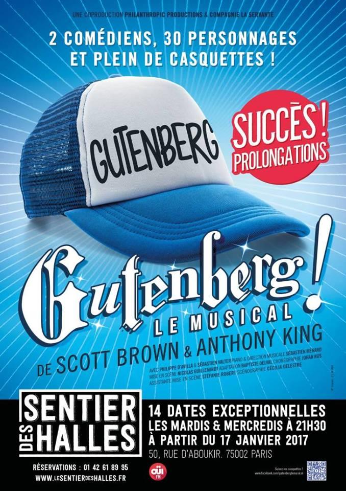gutenberg-le-musical-sentier-des-halles-paris-succes-prolongations-2017-comedie-musicale-avec-philippe-d-avilla-sebastien-valter