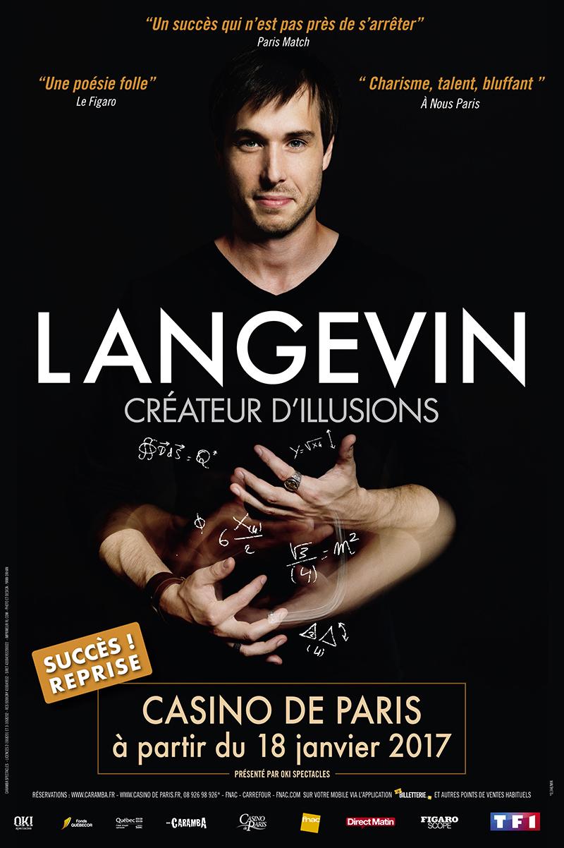 Luc Langevin Créateur d Illusions affiche spectacle magie Casino de Paris 2017 reprise succès
