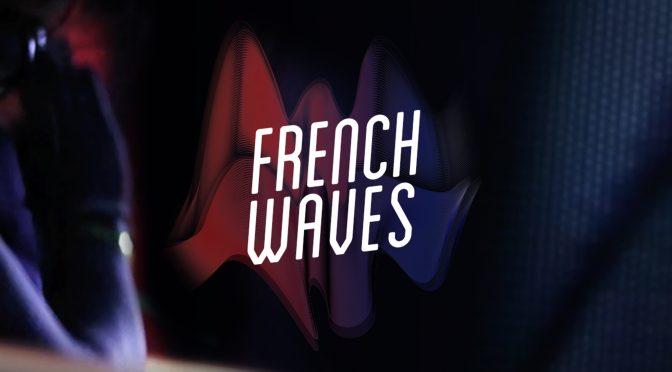 French Waves : doc et websérie sur l'électro française #interview