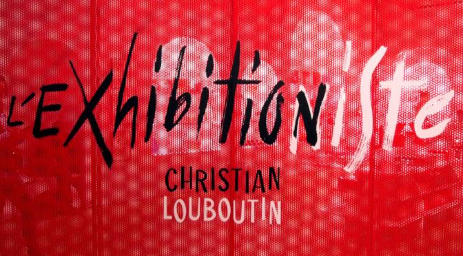 Expo L'exhibitionniste : Louboutin émerveille le Palais de la Porte Dorée !